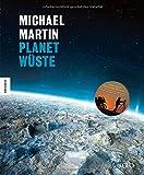 Michael Martin: Planet Wüste Jubiläumsausgabe - exklusive Ausgabe mit DVD - Michael Martin