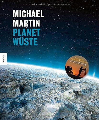 Michael Martin: Planet Wüste Jubiläumsausgabe - exklusive Ausgabe mit DVD