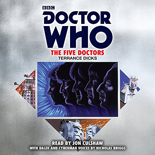 Doctor Who: The Five Doctors: 5th Doctor Novelisation. Paperback, CD, Audio or Kindle