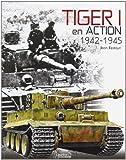 Telecharger Livres Tiger 1 en Action Fr 1942 1945 (PDF,EPUB,MOBI) gratuits en Francaise