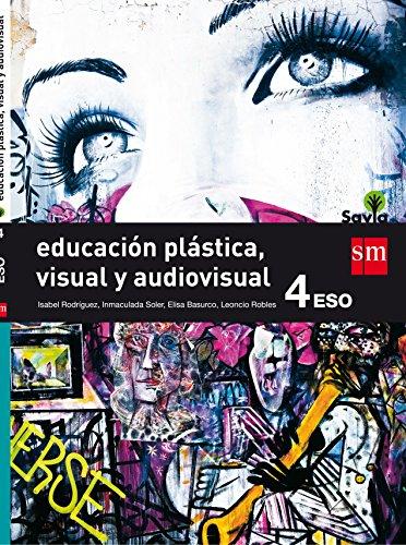 Educación plástica, visual y audiovisual 4 eso savia