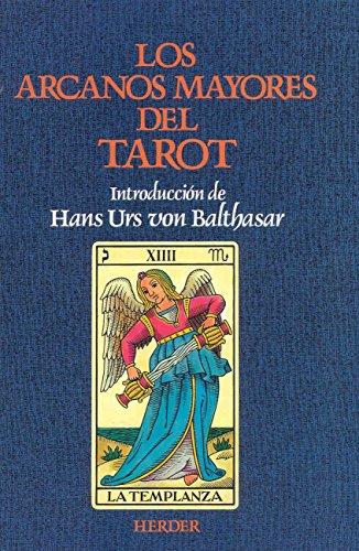 Arcanos mayores del Tarot. Meditaciones por Anonimo