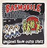 Amazons From Outer Space [Vinyl LP]