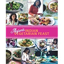 Anjum's Indian Vegetarian Feast by Anjum Anand (2012)