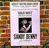 Gold Dust/Live at the Royalty -