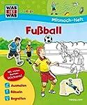 Mitmach-Heft Fußball: Malen, Rätseln,...
