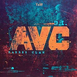 AVC Authentique Vulgaire Et Conscient [Explicit]