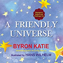 A Friendly Universe: Sayings to Inspire and Challenge You