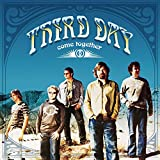 Songtexte von Third Day - Come Together