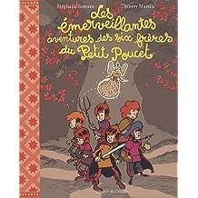 Les émerveillantes aventures des six frères du Petit Poucet