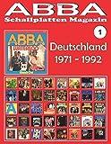 ABBA - Schallplatten Magazin Nr. 1 - Deutschland (1971-1992): Diskografie veröffentlicht von Polydor - Vollfarb-Guide -
