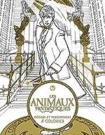 Les Animaux Fantastiques - Décors et personnages à colorier de HarperCollins