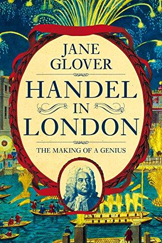 Handel in London: The Making of a Genius por Jane Glover
