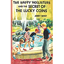 The Happy Hollisters and the Secret of the Lucky Coins: Volume 22