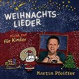 Weihnachts-Lieder (Nicht Nur) Für Kinder