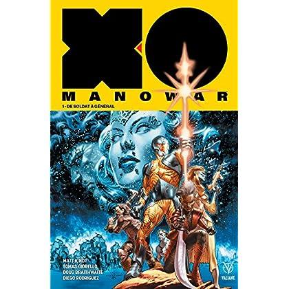 X-O Manowar (2018) Vol. 1: De soldat à général