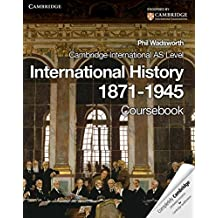 Cambridge International AS Level International History 1871-1945 Coursebook