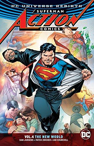 Superman: Action Comics Vol. 4: The New World (Rebirth) (DC Universe Rebirth: Superman Action Comics) (Gefüllte Mais)