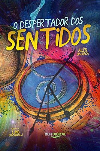 O despertador dos sentidos Portuguese Edition