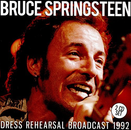 Bruce Springsteen's Dress Rehearsal Broadcast 1992 REMASTERED + Bonus Interviews (2x CD SET ) by Bruce Springsteen (Hobo 0)
