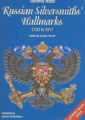 [(Russian Silversmiths' Hallmarks : 1700 -1917)] [By (author) Geoffrey Watts ] published on (December, 2006)