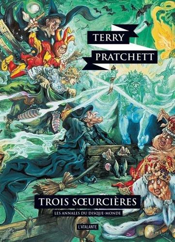 Les annales du Disque-Monde, Tome 6 : Trois soeurcières par Terry Pratchett