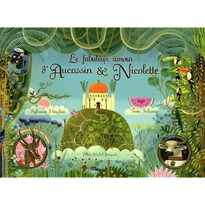 Le Fabuleux amour d'Aucassin & Nicollette