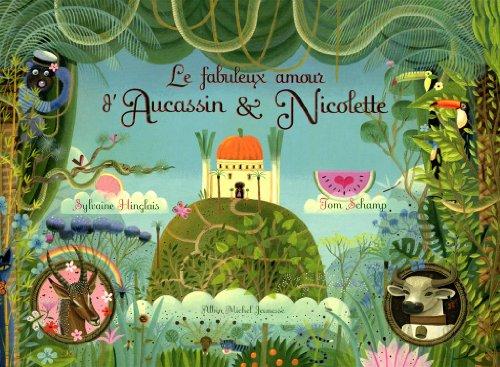 Le Fabuleux Amour D'Aucassin Et Nicolette