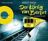 Buchinformationen und Rezensionen zu Der König von Berlin: Kriminalroman von Horst Evers