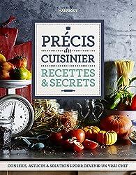 Précis du cuisinier - Recettes & secrets