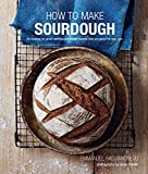How to Make Sourdough: 47 recipes for great-tasting sourdough breads that are good for you, too. (English Edition)
