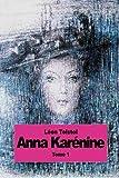 Anna Karénine - Tome 1