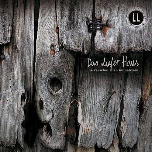 Lufer Haus Teil 2 (Kai Schwind) Lauscherlounge 2012