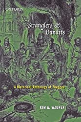 Stranglers and Bandits: A Historical Anthology of Thuggee