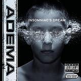 Insomniac's Dream by Adema (2002-10-22)