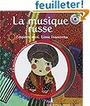 La musique russe: Emporte-moi, Lissa...