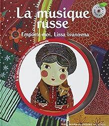 La musique russe: Emporte-moi, Lissa Ivanovna