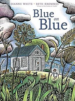 Blue On Blue por Beth Krommes epub