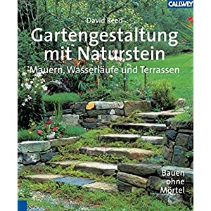 Lesen Gartengestaltung Mit Naturstein Mauern Wasserlaufe Und