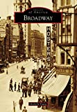 Broadway (Images of America)