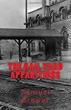 The Rail Yard Apparitions: A Horror Novella by Samuel Brower (2015-07-04)