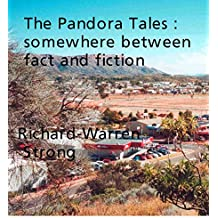 The Pandora Tales: Somewhere between fact and fiction (English Edition)