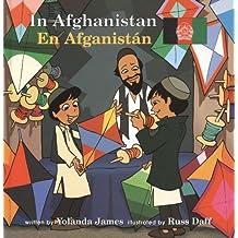 In Afghanistan/En Afganistán (Global Adventures (Bl) Aventuras Globales)