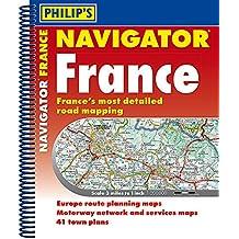 Philip's Navigator Road Atlas France: (Spiral binding)