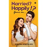 Married? Happily!?: Game on…