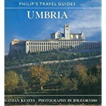 Umbria (Philip's Travel Guide) by Jonathan Keates (1991-05-01)