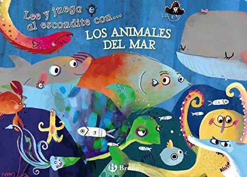 Lee y juega al escondite con... LOS ANIMALES DEL MAR (Castellano - A Partir De 3 Años - Manipulativos (Libros Para Tocar, Jugar Y Pintar), Pop-Ups - Otros Libros) por Anton Poitier