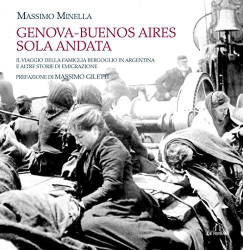 genova-buenos-aires-sola-andata-il-viaggio-della-famiglia-bergoglio-in-argentina-e-altre-storie-di-e