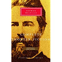 Complete Shorter Fiction by Herman Melville (1998-10-01)