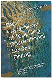 The Psychology of Teaching Recreational Scuba Diving: Dealing with Stress and Individual Differences Effective Teaching Techniques